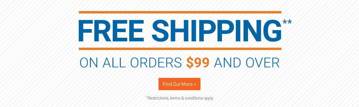 Free shipping on all orders $99 and over!