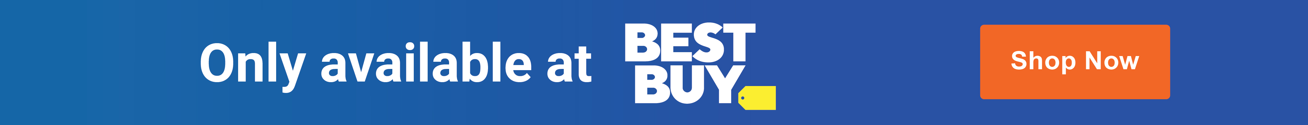 Only at Best Buy - Shop Now
